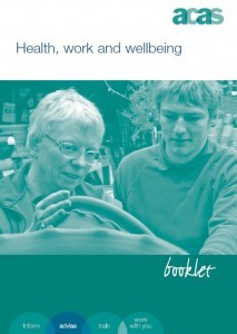 Health work and wellbeing ACAS